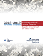 Cover of the 2018-2019 CPSTF Annual Report to Congress