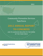 Cover of the 2012 CPSTF Annual Report to Congress